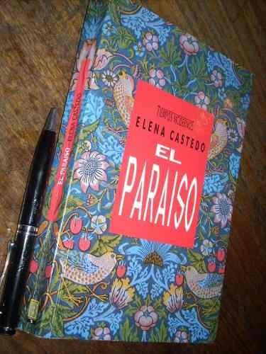 el paraíso elena castedo ediciones b (grande)