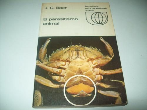 el parasitismo animal j g baer