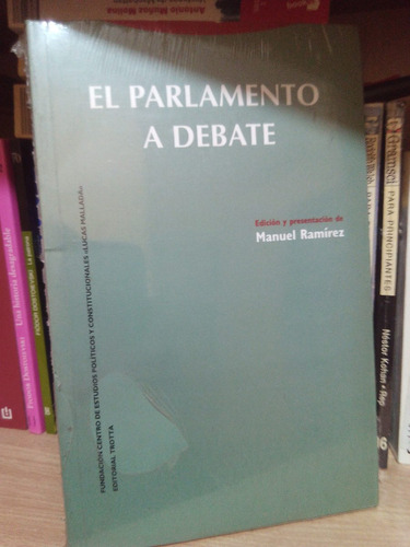 el parlamento a debate manuel ramirez