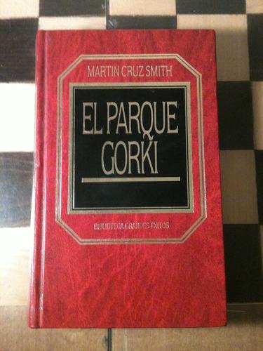 el parque gorki / martin cruz smith / grandes exitos
