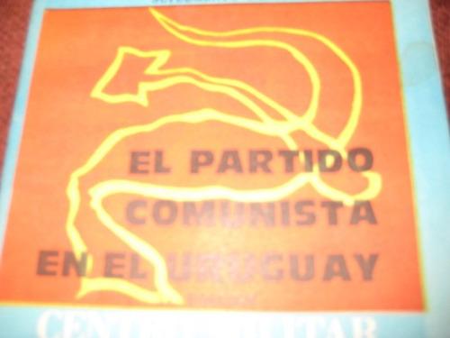 el partido comuniusta del uruguay - su funcionamiento