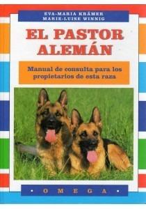 el pastor alemán: manual de consulta para los propietarios d