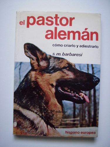 el pastor alemán - sarah m. barbaresi