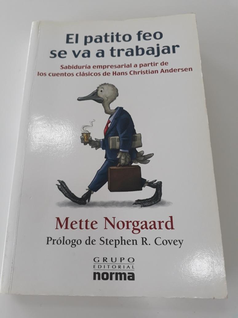 el patito feo se va a trabajar mette norgaard