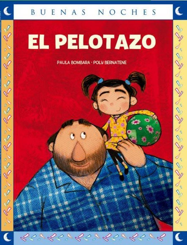 """Resultado de imagen para """"El pelotazo"""" de Paula Bombara, """""""