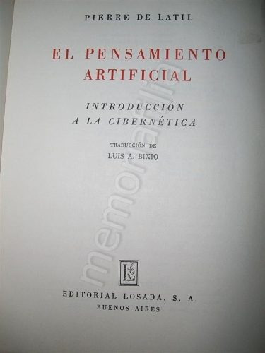 el pensamiento artificial 1958 pierre de latil filosofia