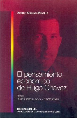 el pensamiento economico de hugo chavez - serrano mancilla