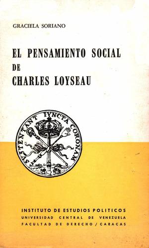 el pensamiento social de charles loyseau g. soriano ucv