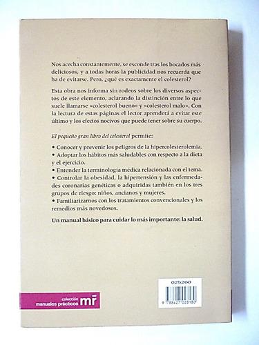 el pequeño gran libro del colesterol. salud. envio gratis.