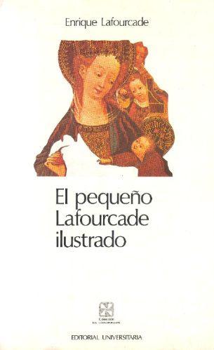 el pequeño lafourcade ilustrado - enrique lafourcade.