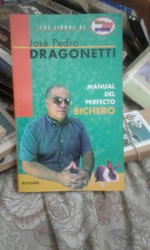 el perfecto bichero josé pedro dragonetti