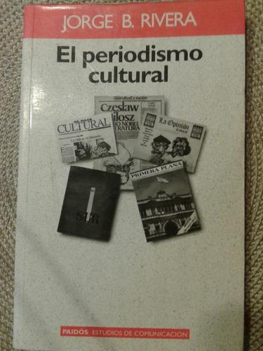 el periodismo cultural j. rivera