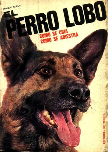 el perro lobo