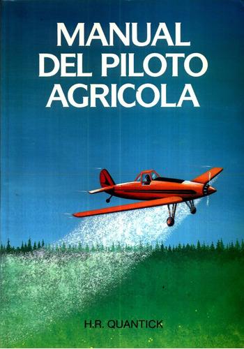 el piloto agricola - h. r. quantick