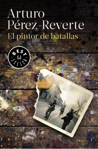 el pintor de batallas(libro novela y narrativa)