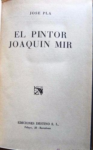 el pintor joaquin mir - josé plá - biografía, pintura - 1944