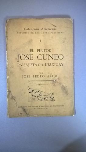 el pintor josé cuneo paisajista del uruguay - argul