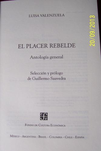 el placer revelde -(antologia general)/ luisa valenzuela