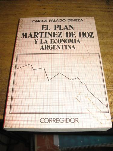 el plan martinez de hoz y la economia argentina -c.p. deheza