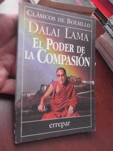 el poder de la compasion dalai lama errepar clasicos bolsill