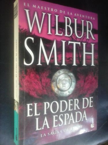 el poder de la espada - wilbur smith