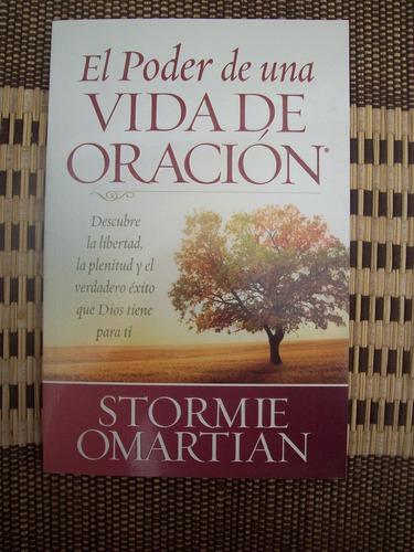 el poder de una vida de oración stormie omartian