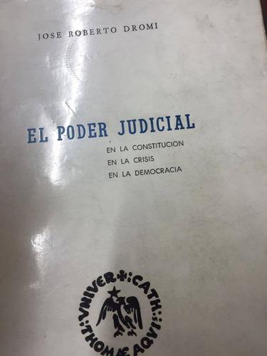 el poder judicial. jose roberto dromi
