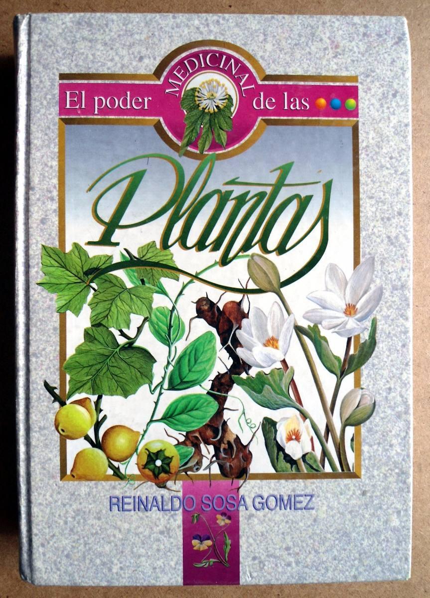 El Poder Medicinal De Las Plantas Reinaldo Sosa Gómez