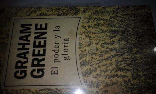 el poder y la gloria de graham greene r b a