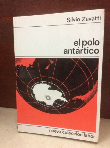el polo antártico - silvio zavatti
