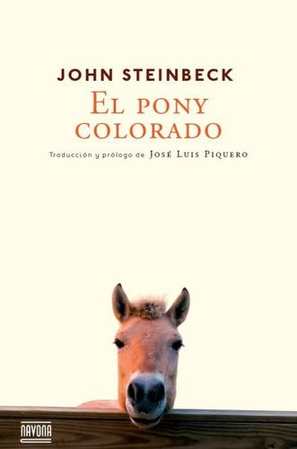 el pony colorado(libro novela y narrativa extranjera)
