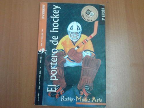 el portero de hockey. autor: muñoz avila. literatura juvenil