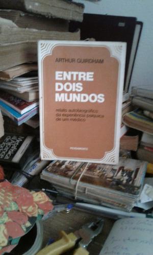 el portugués entre dois mundos doctor arthur guirdham