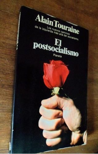 el postsocialismo alain touraine