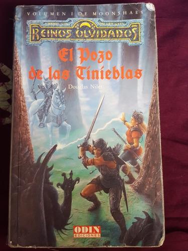 el pozo de las tinieblas. vol 1. reinos olvidados.