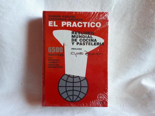 el practico resumen mundial de cocina y pasteleria rabaso