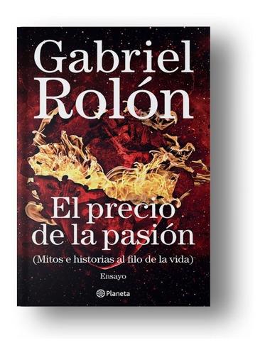 el precio de la pasión - gabriel rolon - libro autoayuda