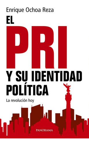 el pri y su identidad política, pasta rústica