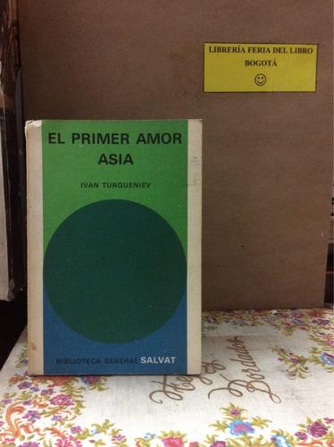 el primer amor. asia. iván turgueniev