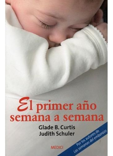 el primer año semana a semana(libro pediatría)