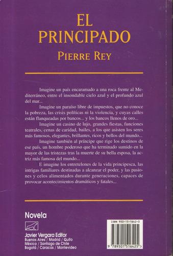 el principado - pierre rey