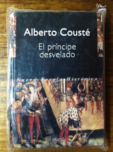 el principe desvelado- alberto cousté - novelas históricas