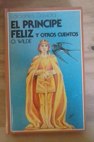 el príncipe feliz y otros cuentos oscar wilde gaviota