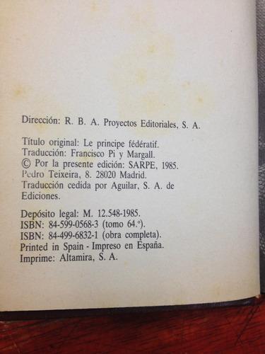 el principio tederativo. pierre - joseph proudhon