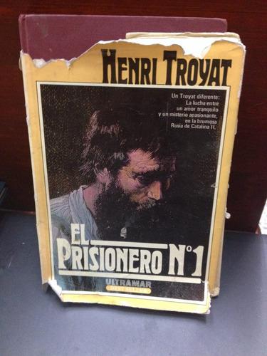 el prisionero n 1. henry troyat
