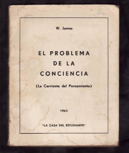 el problema de la conciencia - w james - 1963 -