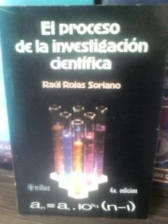 el proceso de investigacion cientifica, raul rojas soriano
