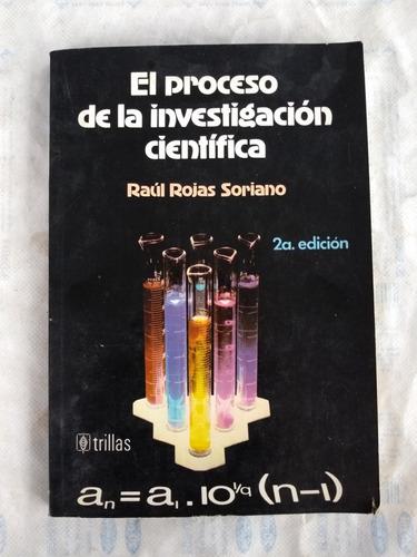 el proceso de investigación científica - raul rojas soriano
