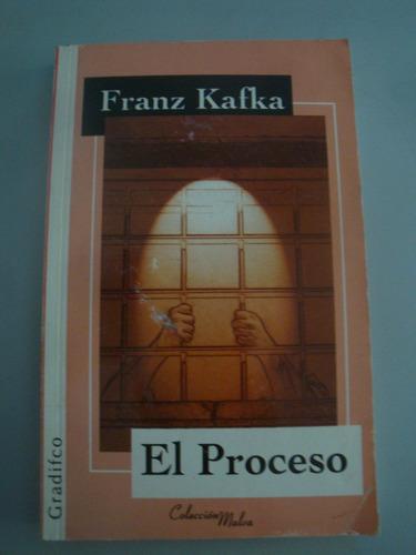 el proceso - franz kafka - gradifco - muy bueno