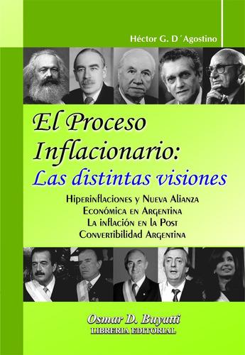 el proceso inflacionario: distintas visiones - d´agostino h.